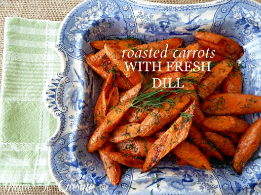 roasted carrots with fresh dill